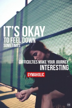 It's OKAY to feel down sometimes. on Inspirationde