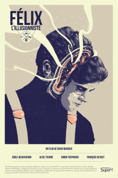 Felix l'Illusionniste x Official Poster by Marie Bergeron on Inspirationde