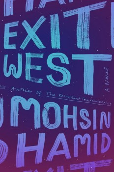 Mohsin Hamid – 'Exit West' (2017) on Inspirationde
