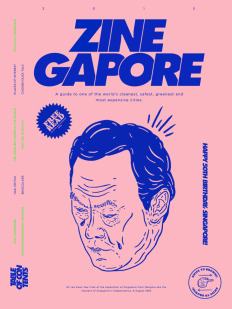 Zinegapore is the Hilarious, Anti-travel Guide to Singapore's Creative Scene on Inspirationde