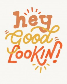 Hey good lookin by Steffi Lynn on Inspirationde