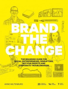 Brand the Change: The Branding Guide for Social Entrepreneurs on Inspirationde