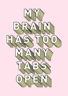 My brain has too many tabs open on Inspirationde