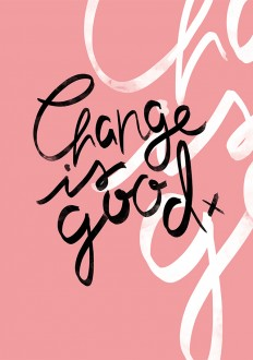 It's Not Serious!: Change is Good! on Inspirationde