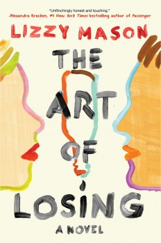 'The Art Of Losing' By Lizzy Mason Is The Powerful Story Of How Much Life Can Change In The Course Of A Single Night on Inspirationde