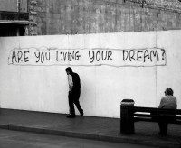 Are you living the dream?