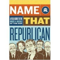 Amazon.com: Name That Republican: A Field Guide to the Rogues and Rascals of the GOP (9780811860079): Doug Mayer, Alex Fine: Books