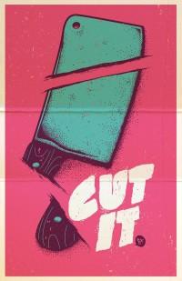 Cut it on