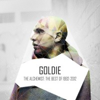 Goldie - The Alchemist 1992-2012 on
