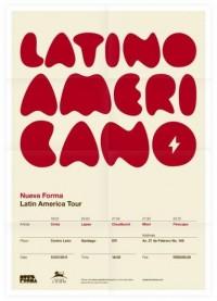 Portfolio (Old) / Nueva Forma Latin America Tour Poster — Designspiration