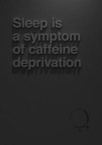 Portfolio / Sleep is a symptom of caffeine deprivation. Click the pic to — Designspiration